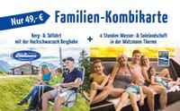 Familien Kombikarte Watzmanntherme